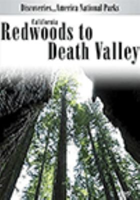 California Redwoods to Death Valley