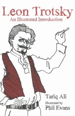 Leon Trotsky : an illustrated introduction