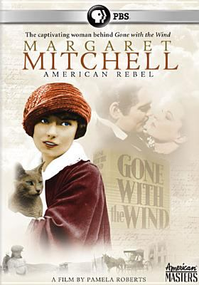 Margaret Mitchell : American rebel