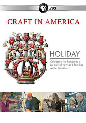 Craft in America. Holiday