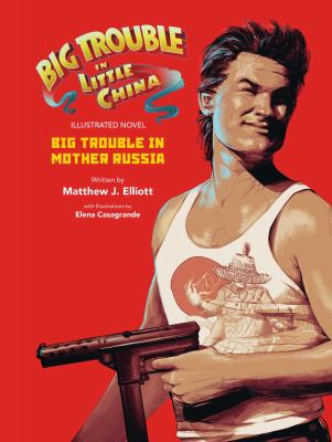 Big trouble in little China illustrated novel :