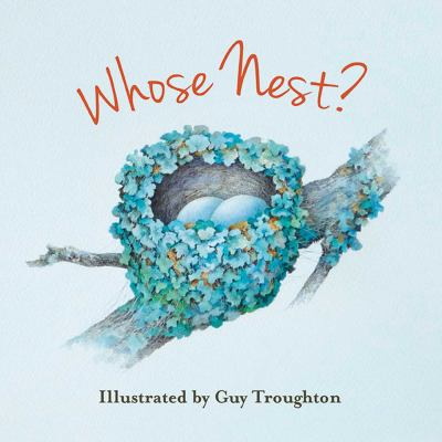 Whose nest : a lift-the-flap book