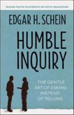 Humble inquiry :