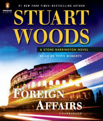 Foreign affairs : a Stone Barrington novel