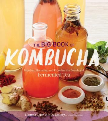 The big book of kombucha :