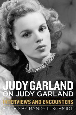 Judy Garland on Judy Garland :