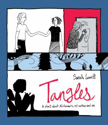 Tangles : a story about Alzheimer's, my mother, and me