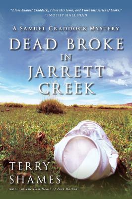 Dead broke in Jarrett Creek :