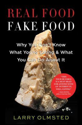 Real food fake food :