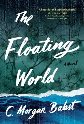 The floating world : a novel