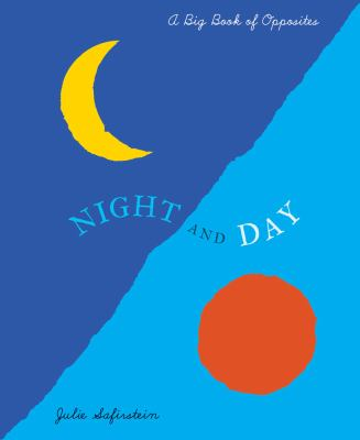 Night and day : a big book of opposites