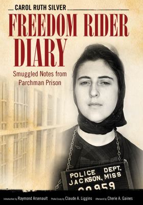 Freedom rider diary : smuggled notes from Parchman Prison