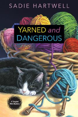 Yarned and dangerous :