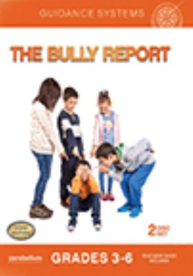 The bully report