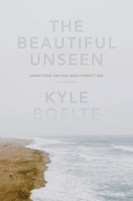 The beautiful unseen :