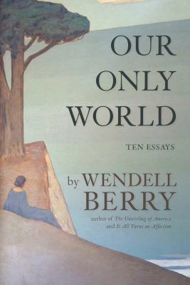 Our only world :