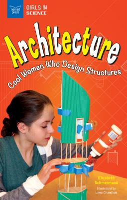 Architecture : cool women who design structures