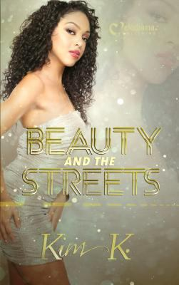 Beauty and the streets