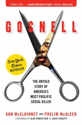 Gosnell : the untold story of America's most prolific serial kill