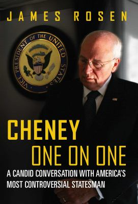 Cheney one on one :