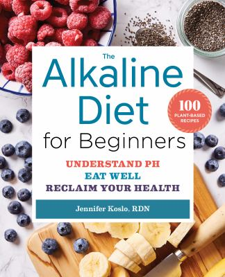 The alkaline diet for beginners :