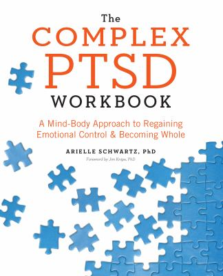 The complex PTSD workbook :