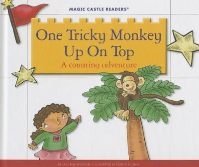One tricky monkey up on top : a counting adventure