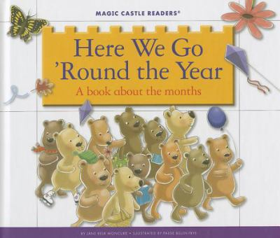 Here we go 'round the year : a book about the months