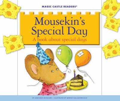 Mousekin's special day : a book about special days
