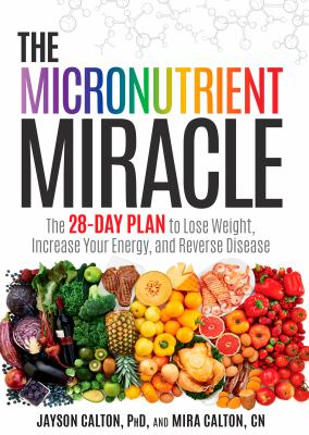 The micronutrient miracle :