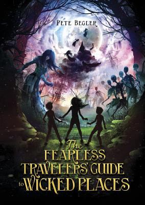The fearless travelers' guide to wicked places