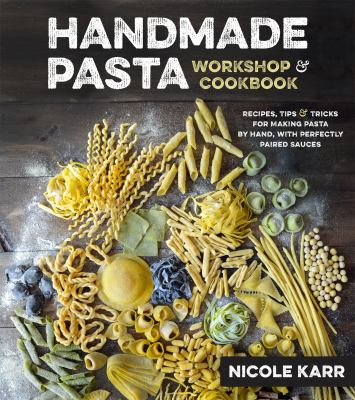 Handmade pasta workshop & cookbook :