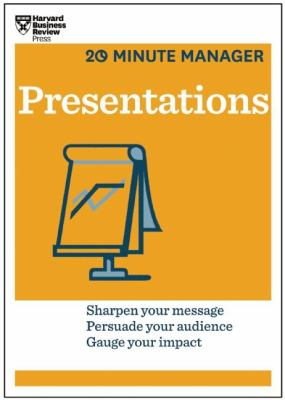 Presentations : sharpen your message, persuade your audience, gauge your impact.