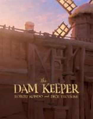 The dam keeper. Book one