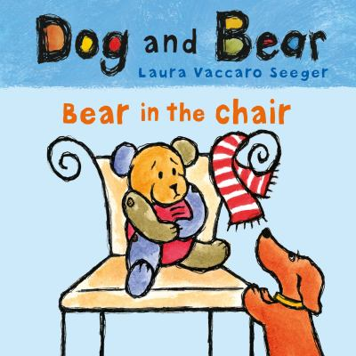 Dog and Bear : bear in the chair