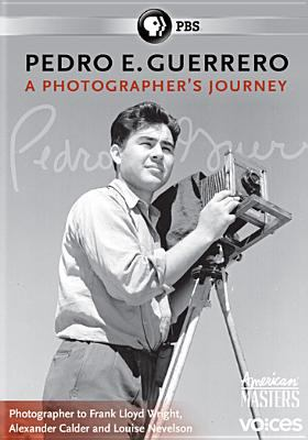 Pedro E. Guerrero : a photographer's journey
