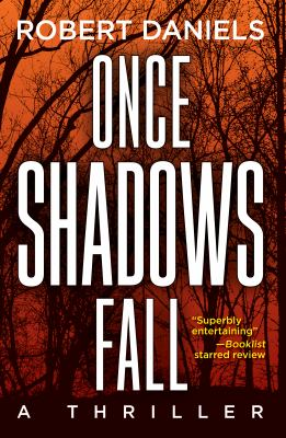 Once shadows fall :