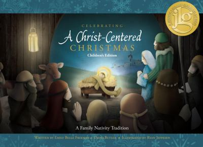 Celebrating a Christ-centered Christmas : a family nativity tradition