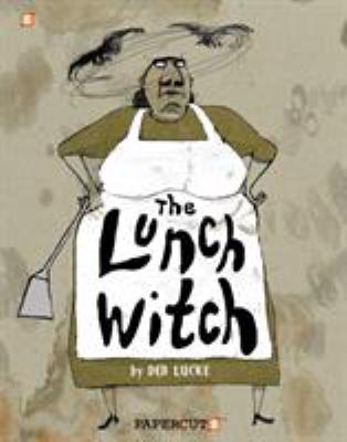 The lunch witch. 1