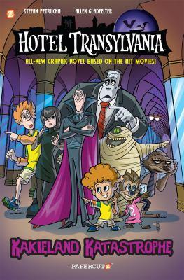 Hotel Transylvania. Vol.  1 : Kakieland katastrophe