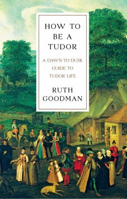 How to be a Tudor :