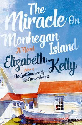 The miracle on Monhegan Island :