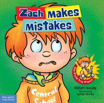 Zach makes mistakes : the field trip fiasco