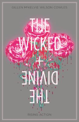 The wicked + the divine. Vol. 4, Rising action