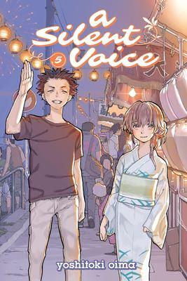 A silent voice. 5