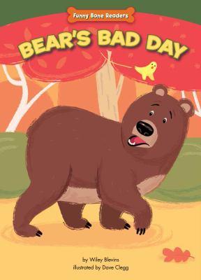 Bear's bad day : bullies can change