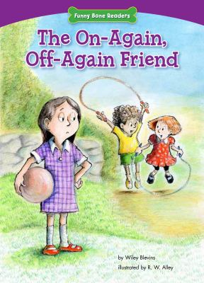 The on-again, off-again friend : standing up for friends