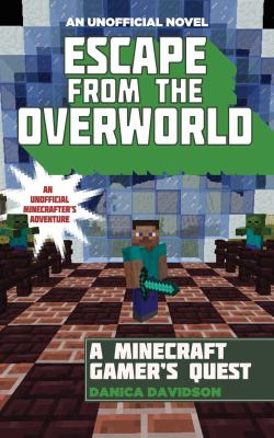 Escape from the overworld :