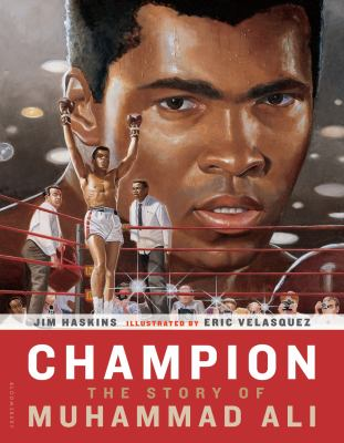 Champion : the story of Muhammad Ali