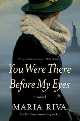 You were there before my eyes : a novel